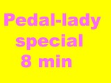 Pedal-Lady Special 8 min